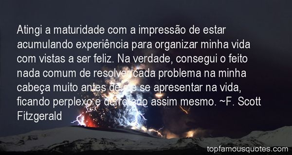 Quotes About Maturidade