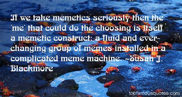 Quotes About Memetics