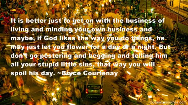 Quotes About Minding Your Own Business