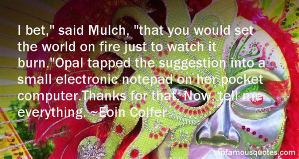 Quotes About Mulch