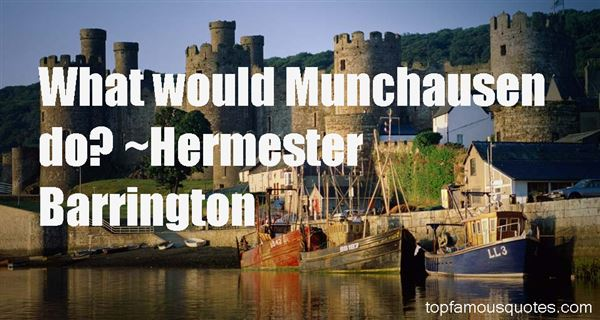 Quotes About Munchausen
