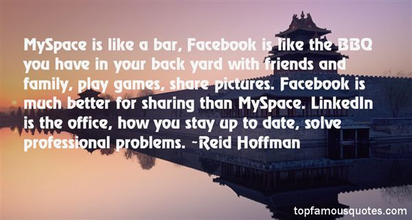 Quotes About Myspace And Facebook