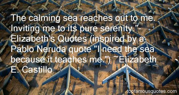 Quotes About Neruda The Sea