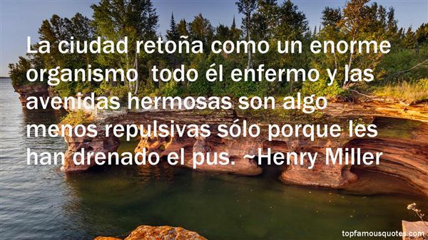Quotes About Organismo
