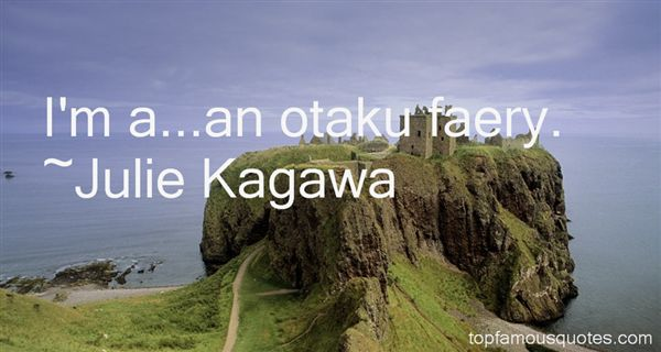 Quotes About Otaku