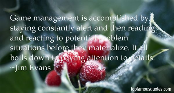 Quotes About Paying Attention To Details