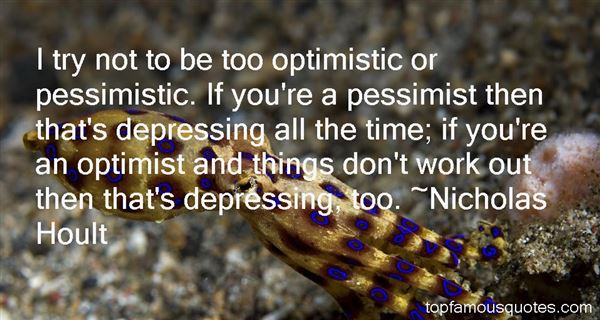 Quotes About Pessimistic Work