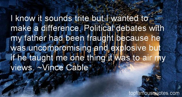 Quotes About Political Debates