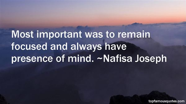 Quotes About Presence Of Mind