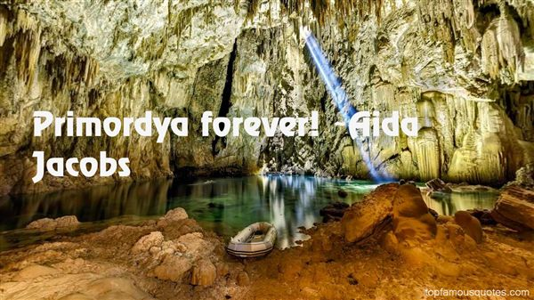 Quotes About Primordya