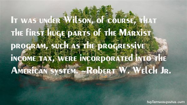 Quotes About Progressive Tax