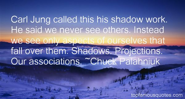 Quotes About Projections