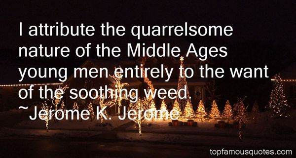 Quotes About Quarrelsome