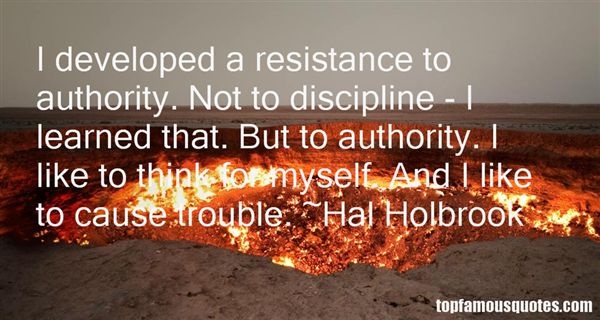 Quotes About Resistance To Authority