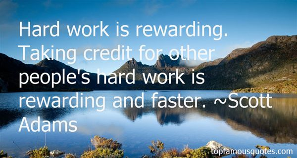 Quotes About Reward For Hard Work