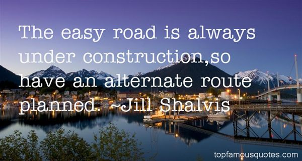 Quotes About Road Construction