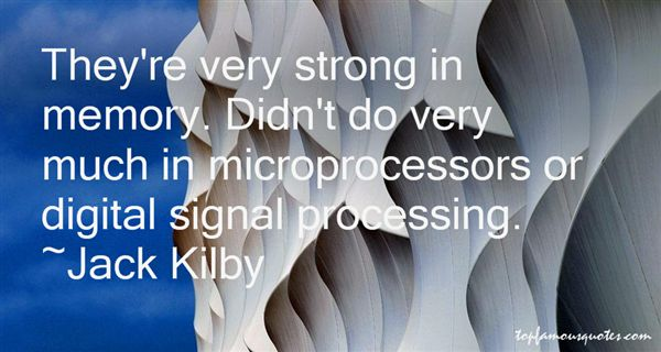 Quotes About Signal Processing