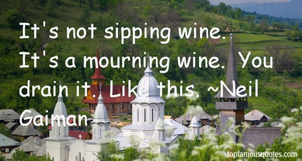 Quotes About Sipping Wine
