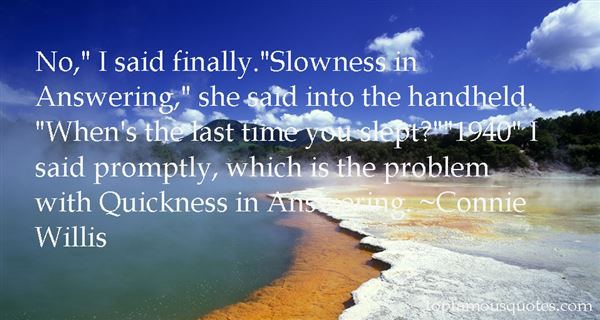 Quotes About Slowness