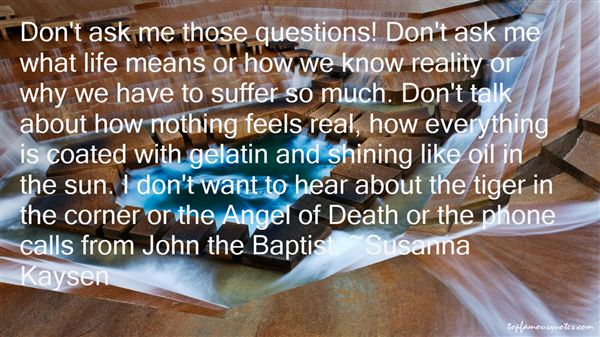 Quotes About St John The Baptist