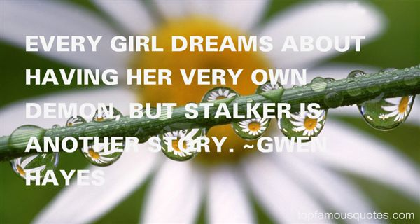 Quotes About Stalk