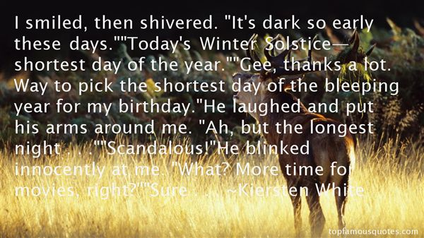 Quotes About The Shortest Day Of The Year