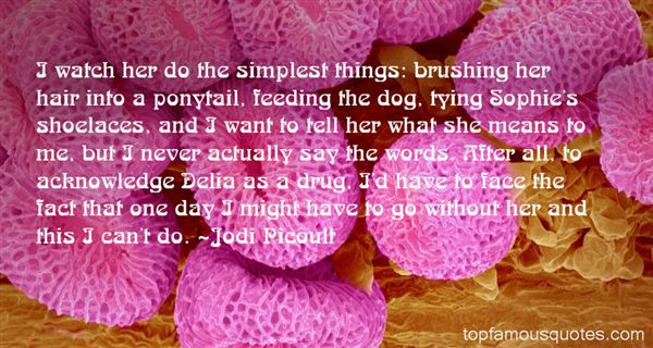 Quotes About The Simplest Things
