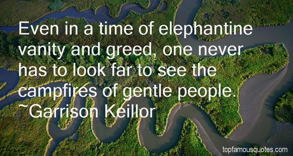 Quotes About Vanity And Greed