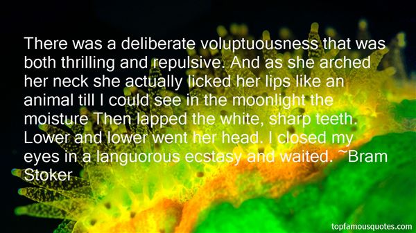 Quotes About Voluptuousness