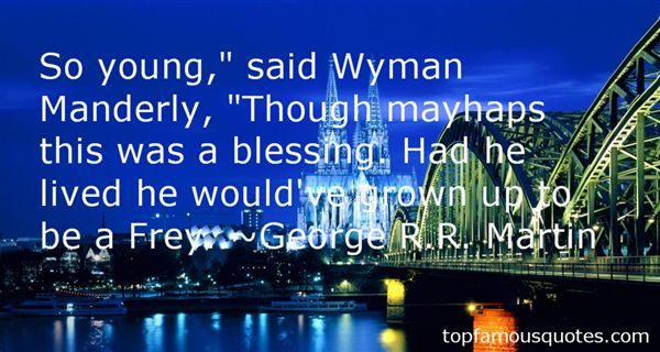 Quotes About Wyman