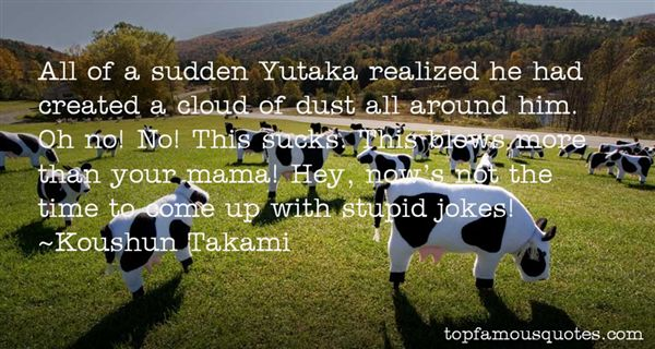 Quotes About Yutaka
