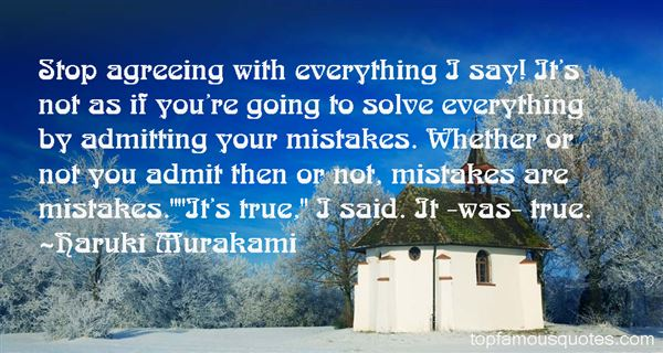 Quotes About Admitting Your Mistakes