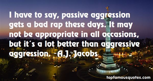 Quotes About Aggression