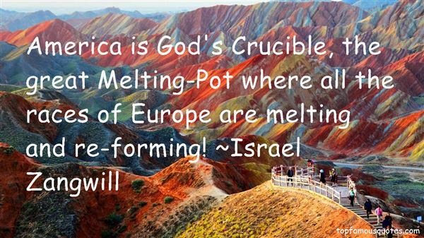 Quotes About America Melting Pot
