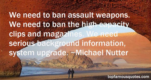 Quotes About Assault Weapons Ban