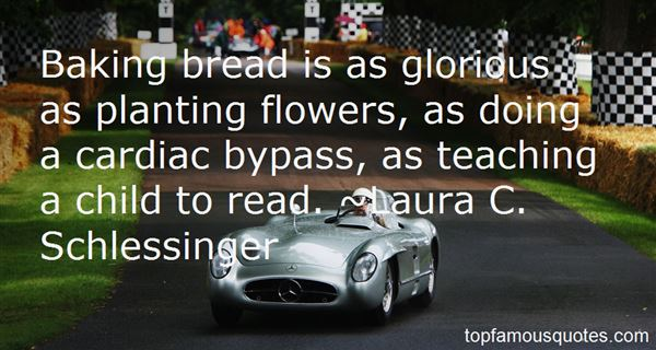 Quotes About Baking Bread