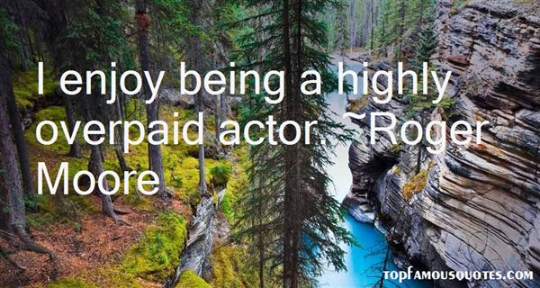 Quotes About Being Overpaid