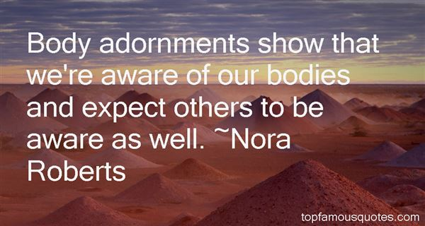 Quotes About Body Adornment