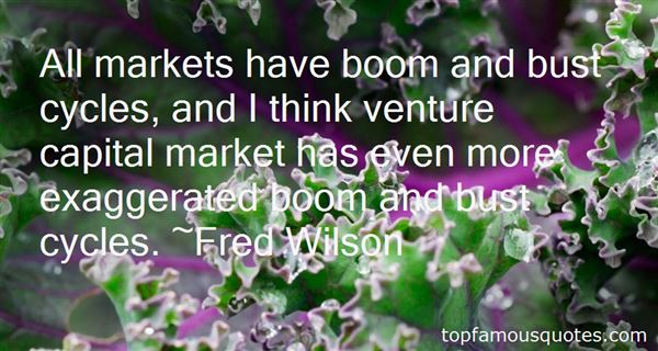 Quotes About Boom And Bust