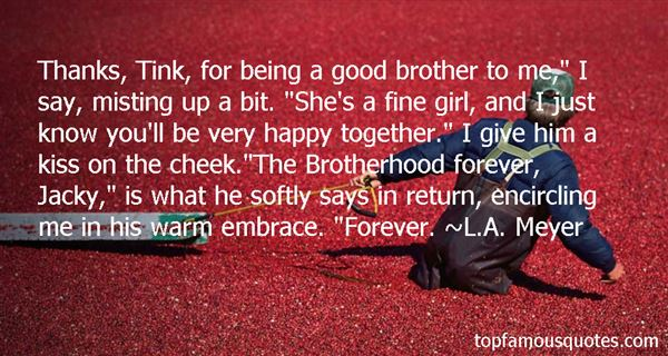 Quotes About Brotherhood In War