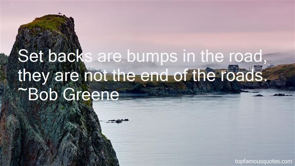 Quotes About Bumps In The Road