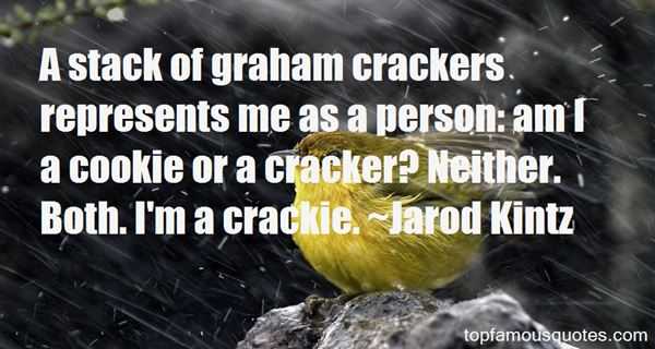 Quotes About Crackers