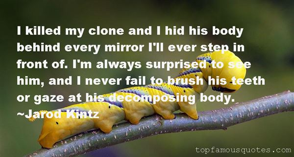 Quotes About Decomposing