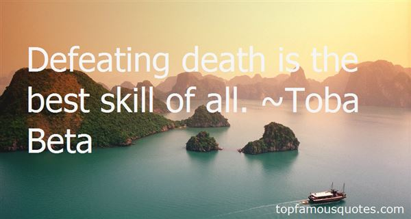 Quotes About Defeating Death