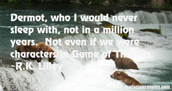 Quotes About Dermot