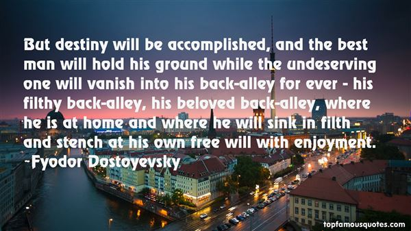 Quotes About Destiny And Free Will