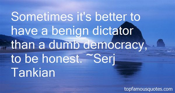 Quotes About Dictator