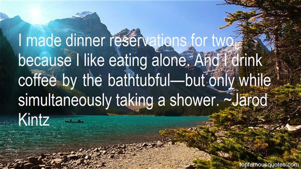 Quotes About Dinner Reservations