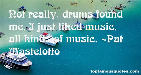 Quotes About Drums In Music