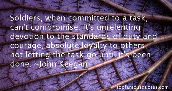 Quotes About Duty And Loyalty